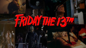 Halloween Horror: Friday the 13th