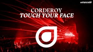 "English Producer Corderoy Releases Latest Single ""Touch Your Face"" With Enhanced Music"