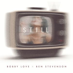 "NEW FROM PHYSICAL PRESENTS: Bobby Love – ""Stay"" Ft. Ben Stevenson"