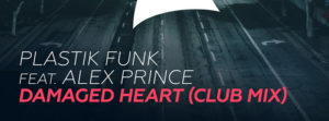 """Going Deep with Armada, Plastik Funk Releases New Track """"Damaged Heart (Club Mix)"""""""