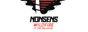 "Disco:wax Alert! Nonsens Ft. The Palliative ""Wildfire"""