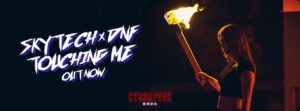 """Skytech & Polish Newcomer DNF Set the Airwaves Ablaze With New House Track """"Touching Me"""""""