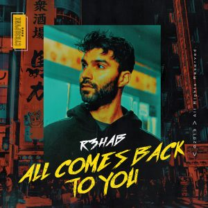 "In a Return to Form, R3HAB Drops the Positive Bounce Track ""All Comes Back to You"""