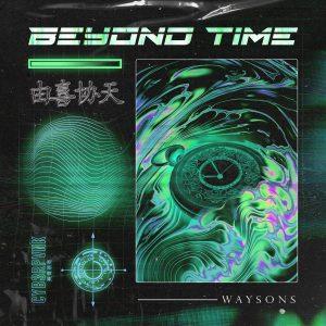 "Swiss Duo Waysons Strike CYB3RPVNK Again In Their New Gem ""Beyond Time"""